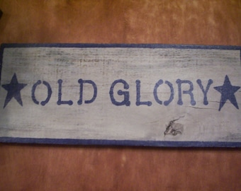 Primitive Old Glory Sign