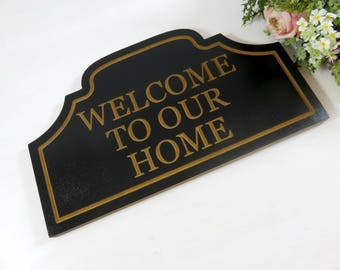 Welcome to Our Home Sign - Welcome Sign Wood - Outdoor Welcome Sign - Hanging Welcome Sign - Outdoor Sign - Welcome Plaque - Welcome Decor