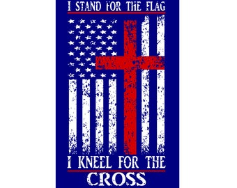 I stand for the flag I kneel for the cross Distressed SVG DFX Patriotic svg, cross svg, 4th of July svg, Christian svg