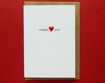 I really heart you, Birthday, Valentine, Anniversary, Love, Wife, Husband, Boyfriend, Girlfriend, Partner - Hand-enamelled art card.