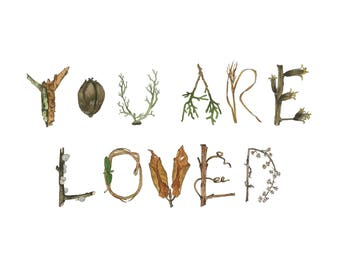 You Are Loved Water Color Art Print by Laura Poulette