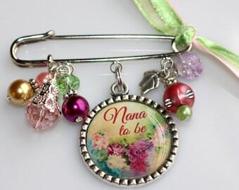 Nana to Be Pin, Grandma To Be Pin, Personalized Grandmothers Gift, Pin Brooch