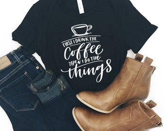Coffee - Adventure Shirt - Adventure - But First Coffee - Graphic Tee - Tshirt - Mountain Shirt -  Ok But First Coffee - Coffee Shirt - Tee