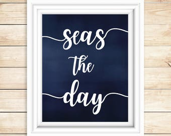 Midnight Navy Seas the Day Nautical Sign