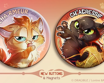 Charmeur and Chagressif buttons & Magnets