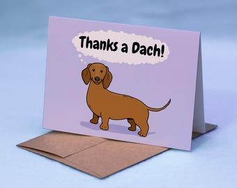 """Dachshund Thank You Card - Cartoon Dachshund Dog Thank You Card - """"Thanks a Dach!"""" Doxie Greeting Card - Doxen Dog Card"""