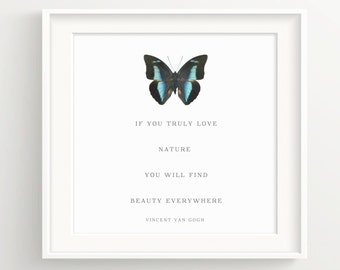 """Vincent Van Gogh Butterfly Print - """"If you truly love nature, you will find beauty everywhere"""" - Quote, Art **DIGITAL DOWNLOAD VERSION**"""