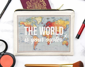 The World is Your Oyster Make Up Bag, Cosmetic Bag, World Map, Travel Quote, Make Up Bag, Cosmetic Case, Cosmetic Pouch, Leaving Gift, Map