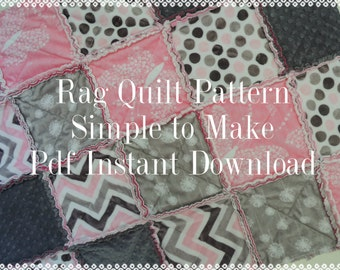 Easy Rag Quilt Pattern Tutorial, Easy with Photos, pdf file