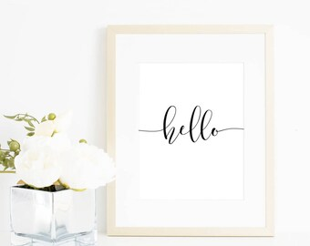 Quote prints, Hello print, Printable quote, Inspirational quote, printable wall art, calligraphy print, typography print, Quote prints