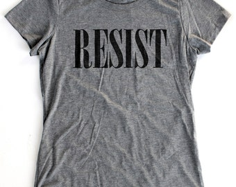 Resist T-Shirt WOMENS - Available in S M L XL and five shirt colors