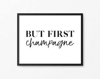 Champagne Art, Bar Art, Bar Print, Champagne Print, But First Champagne, Champagne Poster, Champagne Printable, Bar Printable, Digital Print