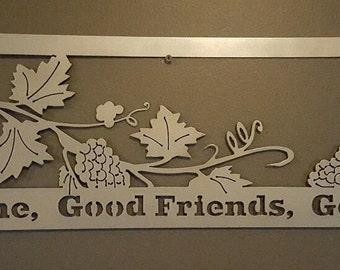 Good wine, good friends, good times