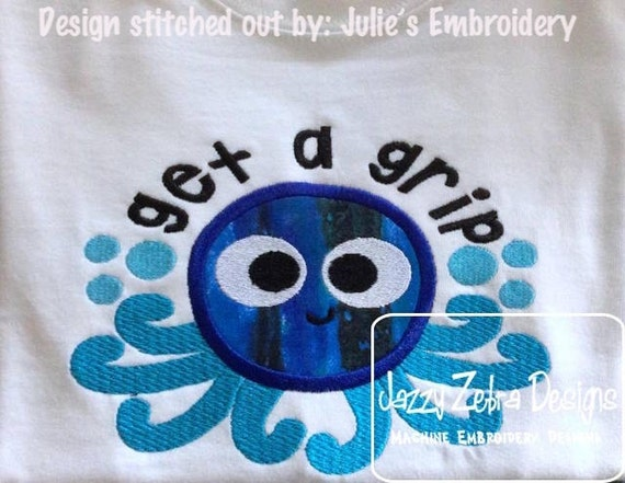 Get A Grip saying Octopus Appliqué Embroidery Design - octopus appliqué design - beach appliqué design - summer appliqué design - saying