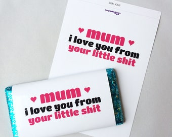 From Your Little S**t Funny Mothers Day Galaxy Chocolate Bar Wrapper