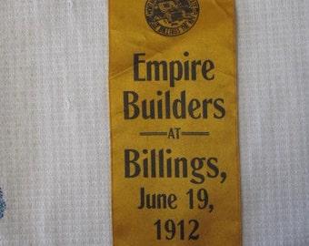 1912 Empire Builders at Billings Montana Ribbon - Logo Montana Treasure State See Billings The Key