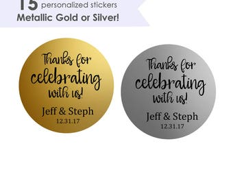 Thanks for Celebrating with us Stickers- Thank You For Celebrating With Us Stickers- Thank You Stickers Wedding- Wedding Thank You Stickers