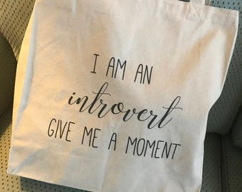 Introvert tote bag/ Message Tote Bag/ Typography/Introvert Gift