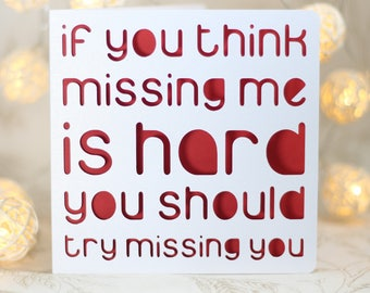 If you think missing me is hard, apology card, cute i'm sorry card,make up card, i'm sorry, miss you missing you is hard, I miss you