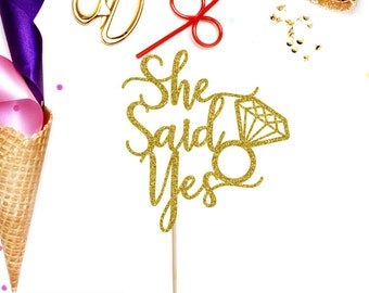 She Said Yes Cake Topper, Engagement Cake Topper, Wedding Cake Topper, Bridal Shower Cake Topper, Bride to Be Cake Topper,