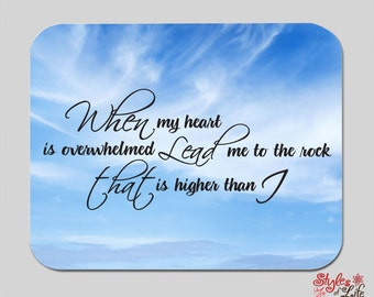 When My Heart Is Overwhelmed Lead Me Computer Mousepad