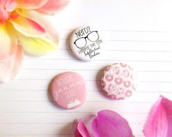 Set of 3 Buttons, Bookworm Buttons, Bookish Buttons, Book Lover Buttons, Book Nerd Buttons, Bibliophile Button Intellectual Badass Pink Pins