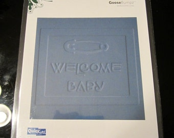 """Welcome Baby 4x4"""" QuicKutz GooseBumpz Embossing Die Folder GBR-0007 Cuts & Embosses for Announcements"""