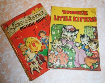 Sing A Rhyme Book by Whitman Publishing, Three Little Kittens by Saalfield Publishing, Ephemera, Scrapbook Supply, 1940's Children's Books