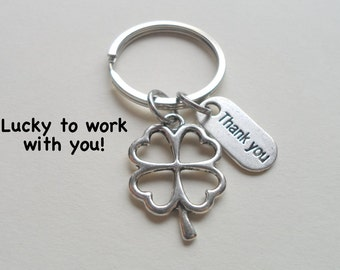 Employee Appreciation Gift Keychain, Lucky Clover Keychain, Employee Gift, Coworker Gift, Work Team Gift, Thank you Gift, Teacher Gift