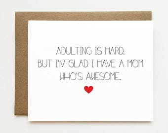 Funny Mother's day card, Thank you mom card, Awesome mom card, Mother's day card, Growing up card, Cute mothers day card, Adulting card