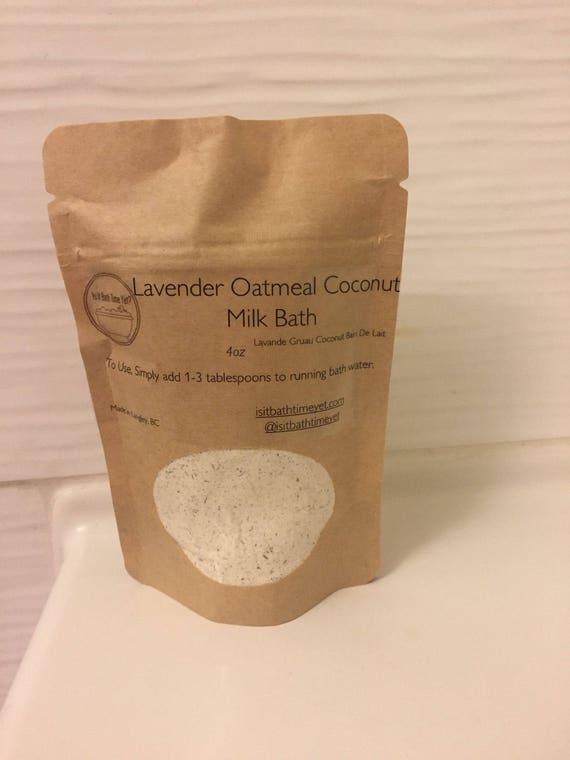 Lavender Oatmeal  Coconut Milk Bath// Lavande au lait d'avoine au lait de lait