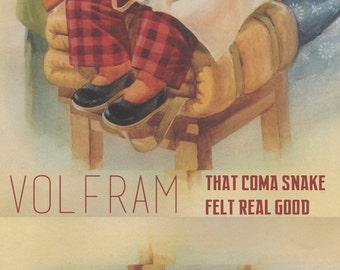 Volfram: That coma snake felt real good
