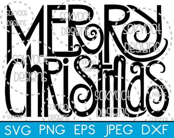 Merry Christmas - Instant Digital Download SVG cut file • dxf • png • eps • jpeg 300dpi Printable