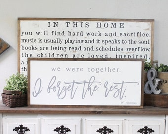 We Were Together I Forget The Rest, Wood Sign, Wood Wall Art, Framed Wall Art, Hand Painted Wood Sign, Rustic Wood Sign