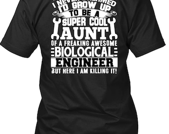 I'd Grow Up To Be A Cool Aunt T Shirt