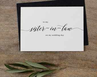 To My Sister-In-Law On My Wedding Day Card - Sister Wedding Card, Wedding Stationery, To My Sister Thank You Wedding Card, Wedding Note, K2