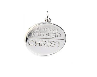 All Things Through Christ - Pendant ONLY