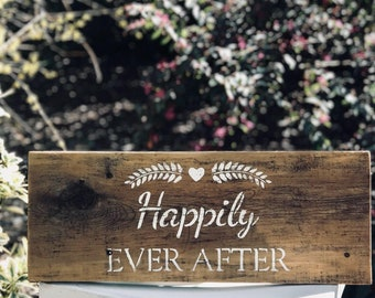 """Rustic """"Happily Ever After"""" Hand Painted Barn Wood Sign"""