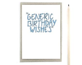 Funny Birthday Card - Generic Birthday Wishes