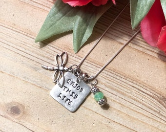 Dragon Fly Charm Necklace,Enjoy this Life Necklace,Inspirational Necklace,Dragonfly,Charm Necklace,Gift,Dragonfly Necklace, Perfect Gift