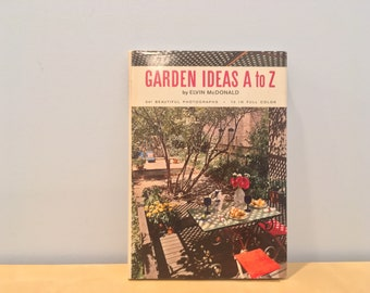 Vintage Book- Garden Ideas from A to Z