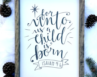 For Unto Us A Child Is Born   Christmas Sign   Christmas Decor   Farmhouse Christmas   Farmhouse Sign  