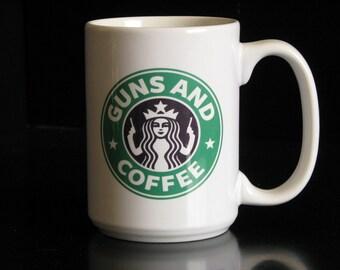 Guns and Coffee 15 oz. Coffee Cup