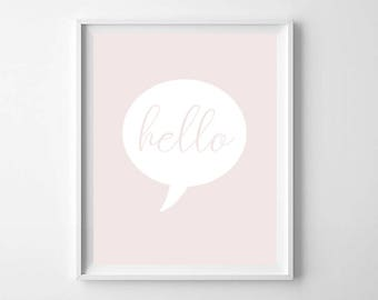 Hello Print, PRINTABLE Art, Girls Room Print, Pink Wall Art Print, Hello Nursery Wall Art, Pink Nursery Decor, Modern Kids Room Decor