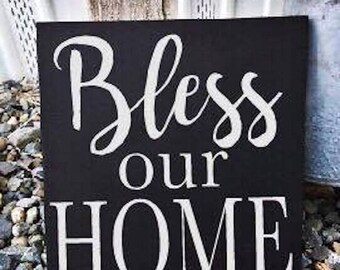 Bless our Home Sign - Wood sign - sign - farmhouse - Rustic - home decor - decor - Family - Love - Home