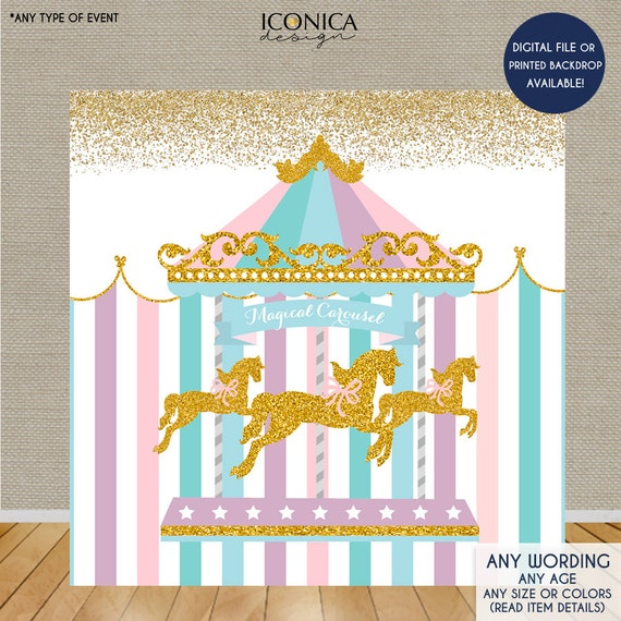Carousel Party Backdrop First Birthday Any Age Any Wording
