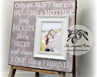 Aunt, Gift for Aunt, Aunt Frame, Only an Aunt, Godmother Gift, Personalized Picture Frame, 16x16 The Sugared Plums