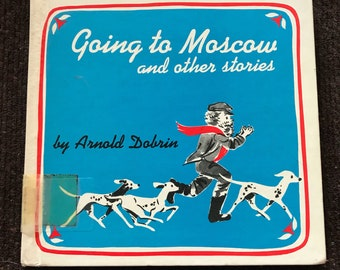 Going to Moscow and ither stories