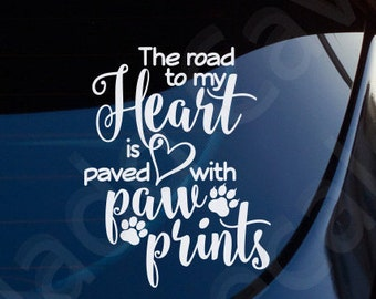 The Road To My Heart Decal Car Window Laptop Dogs Cats Pets