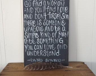 Lynyrd Skynyrd simple man lyrics/ wood sign/ inspirational quote/ chalkboard sign/ hand lettered sign